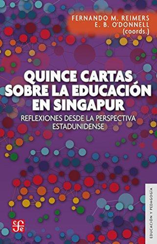 Quince cartas sobre la educación en Singapur. Reflexiones desde la perspectiva estadunidense