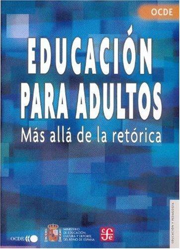 Educación para adultos. Más allá de la retórica