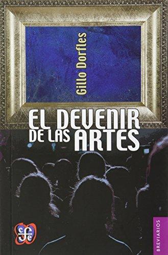 Devenir de las artes, El