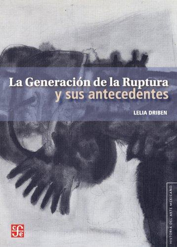 Generación de la Ruptura y sus antecedentes, La