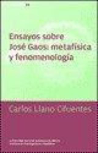 Ensayos Sobre Jose Gaos: Metafisica Y Fenomenologia