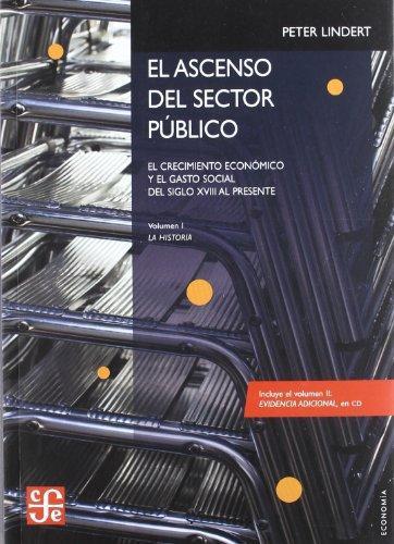 Ascenso del sector público, El. El crecimiento económico y el gasto social.