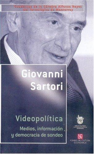 Videopolítica. Medios, información y democracia de sondeo
