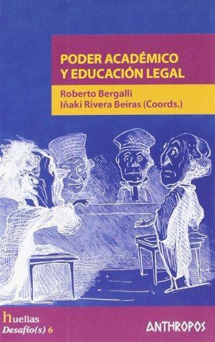 Poder Academico Y Educacion Legal