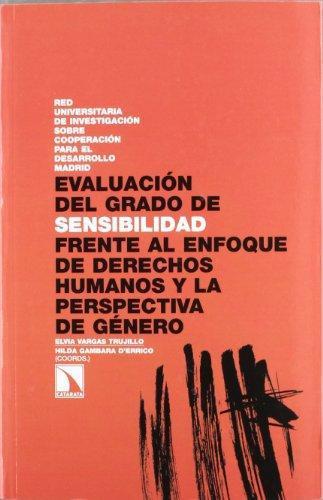 Evaluacion Del Grado De Sensibilidad Frente Al Enfoque De Derechos Humanos Y La Perspectiva De Genero