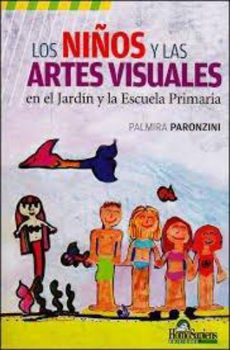 Niños y las artes visuales, Los