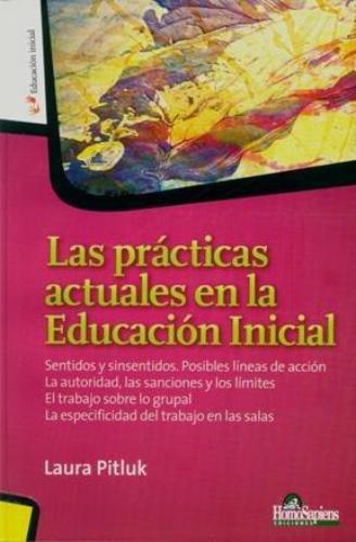 Prácticas actuales en la educación Inicial, Las