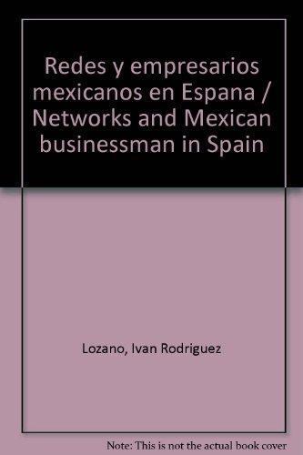 Redes y empresarios mexicanos en España