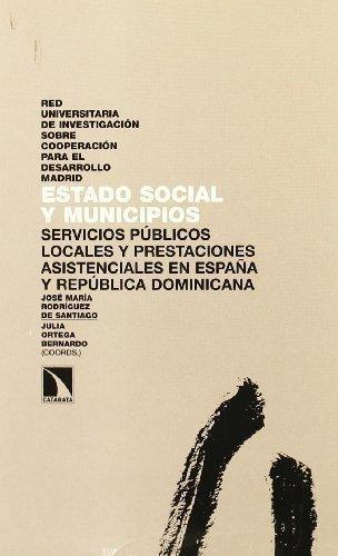 Estado Social Y Municipios. Servicios Publicos Locales Y Prestaciones Asistenciales