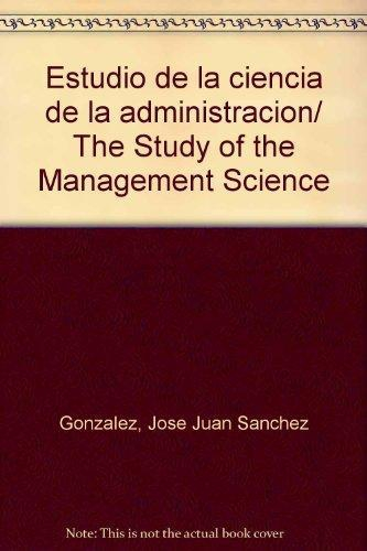 Estudio de la ciencia de la administración
