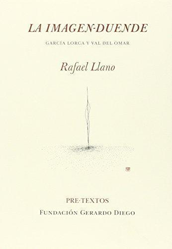 Imagen-duende, La. García Lorca y Val del Omar