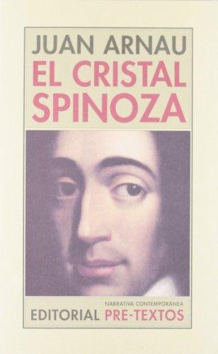 Cristal Spinoza, El