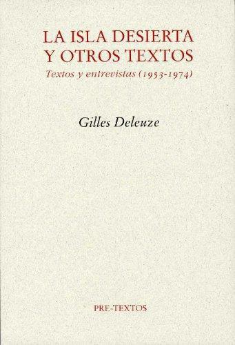 Isla desierta y otros textos, La