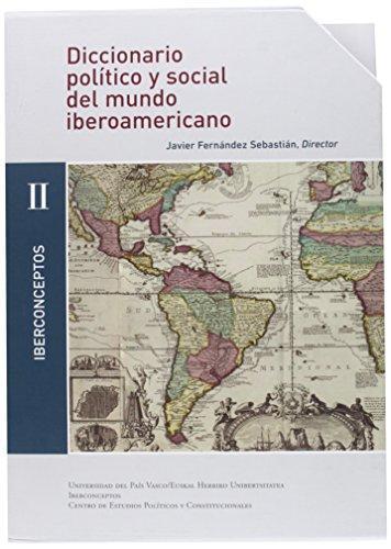 Diccionario Politico Y Social Ii Del Mundo Iberoamericano. Iberconceptos (Diez Tomos)
