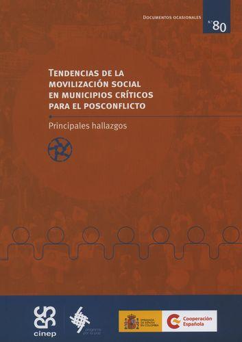Tendencias De La Movilizacion Social En Municipios Criticos Para El Posconflicto