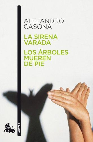 La Sirena Varada - Los Arboles Mueren De Pie