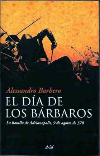 El Dia De Los Barbaros