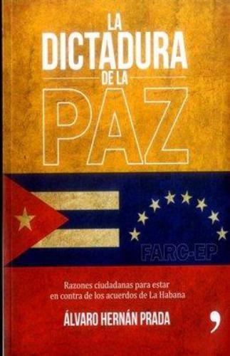 La Dictadura De La Paz