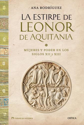 La Estirpe De Leonor De Aquitania