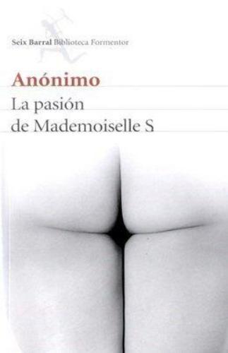 La Pasion De Mademoiselle S