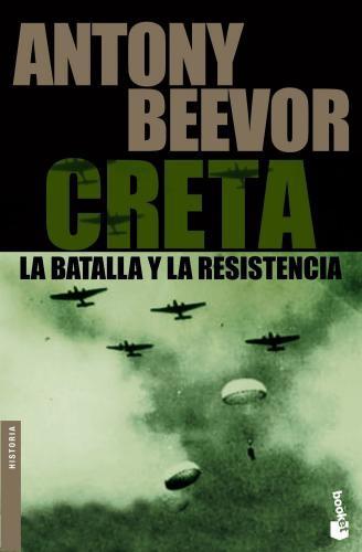 Creta - La Batalla Y La Resistencia