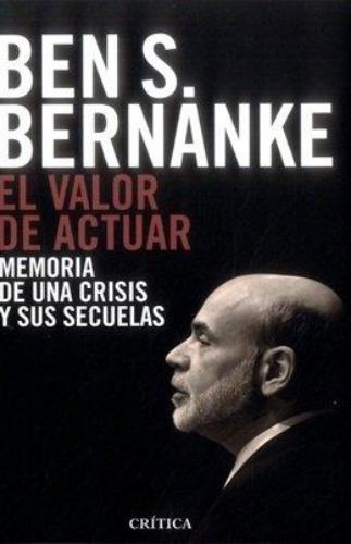 El Valor De Actuar - Memorias De Una Crisis Y Sus Secuelas