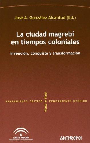 Ciudad Magrebi En Tiempos Coloniales, La