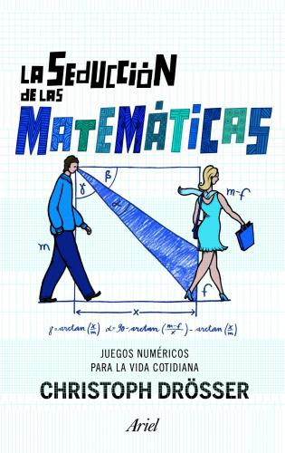 La Seduccion De Las Matematicas
