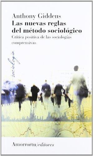 Nuevas Reglas Del Metodo (3da Ed) Sociologico, Las