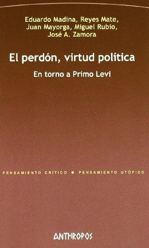 Perdon Virtud Politica En Torno A Primo Levi, El