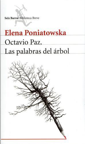 Octavio Paz - Las Palabras Del Arbol