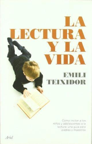 La Lectura Y La Vida