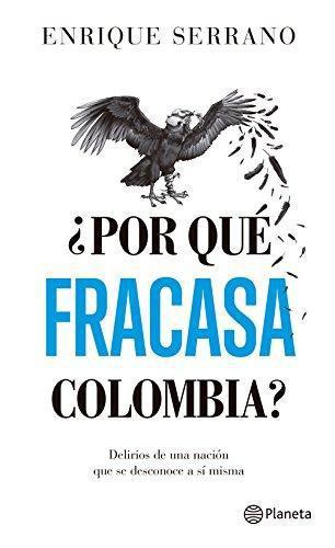 Por Que Fracasa Colombia?