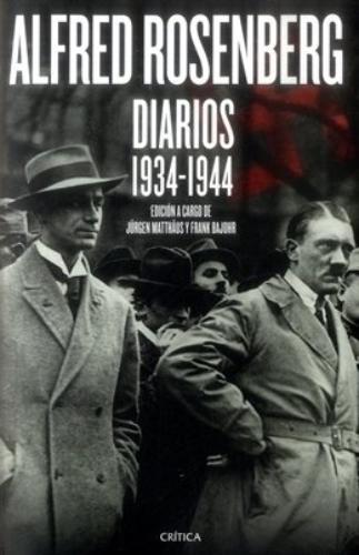 Alfred Rosenberg - Diarios 1934-1944