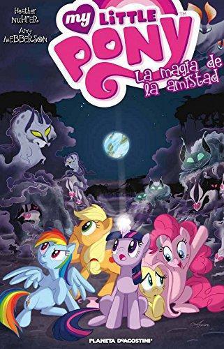 My Little Pony. La Magia De La Amistad Nro. 02