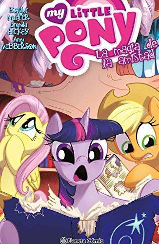 My Little Pony. La Magia De La Amistad Nro. 04