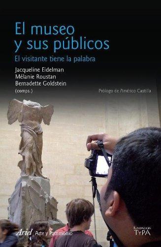 El Museo Y Sus Públicos
