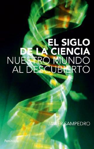 El Siglo De La Ciencia