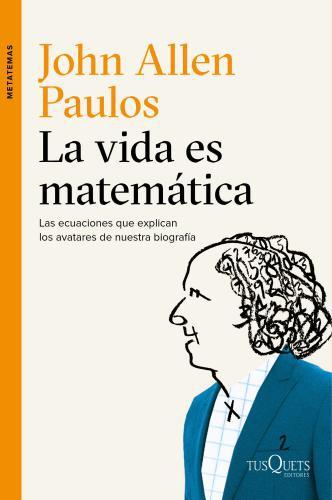 La Vida Es Matematica
