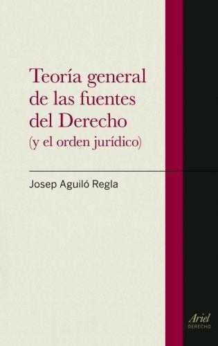 Teoria General De Las Fuentes Del Derecho
