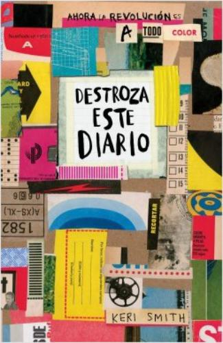 Destroza Este Diario. Ahora A Todo Color