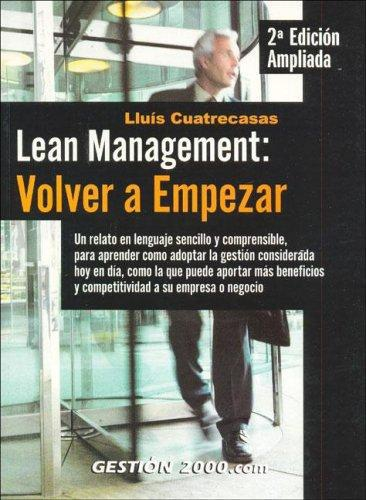 Lean Management: Volver A Empezar