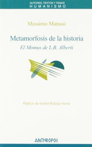Metamorfosis De La Historia. El Momus De L.B. Alberti