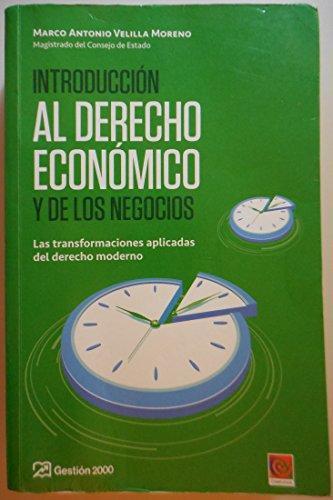 Introduccion Al Derecho Economico Y Los Negocios