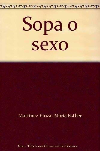 Sopa O Sexo