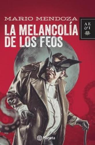 La Melancolia De Los Feos
