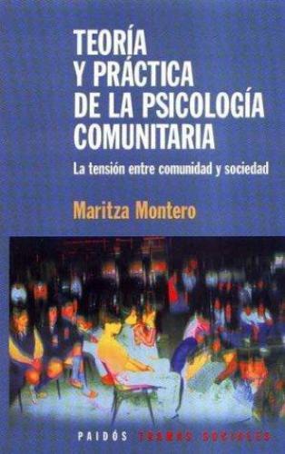 Teoria Y Practica De La Psicologia Comunitaria