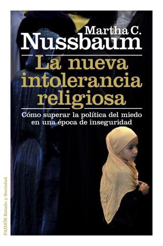 La Nueva Intolerancia Religiosa