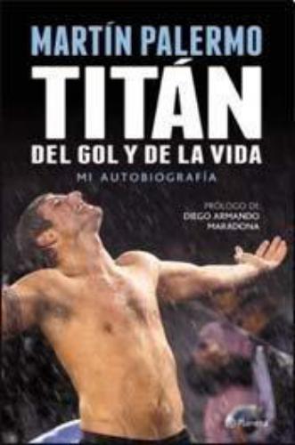 Titan Del Gol Y De La Vida