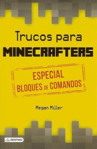Trucos Para Minecrafters. Especial Bloques De Coma